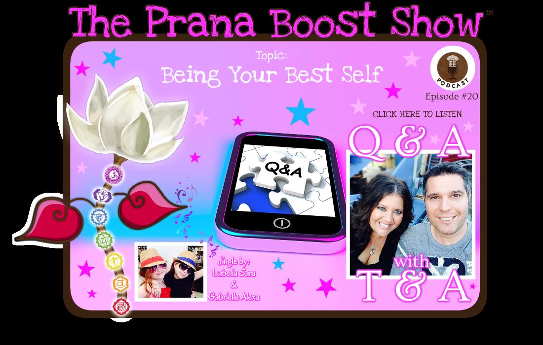 ThePranaBoostShow-Q&A_ep1