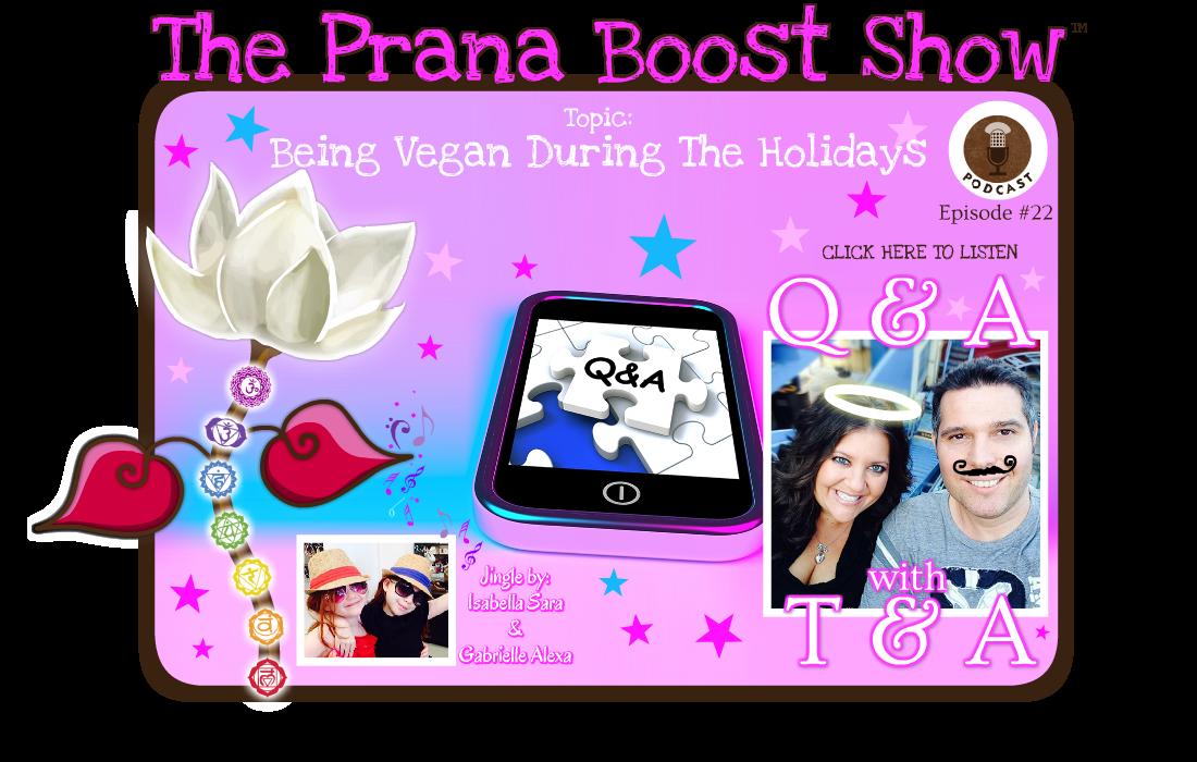 ThePranaBoostShow-Q&A_ep2